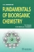 Fundamentals of Bioorganic Chemistry / The texlbook is based on modern organic chemistry and considers the structure and chemical transformations of organic compounds, especially those that have biological importance. Special attention is given to the chemical reactions that have analogies in living systems. The book contains about 250 p